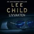 """""""Livvakten"""" av Lee Child"""