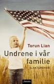 """""""Undrene i vår familie"""" av Torun Lian"""