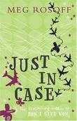 """""""Just in Case"""" av Meg Rosoff"""