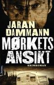 """""""Mørkets ansikt"""" av Jaran Dammann"""