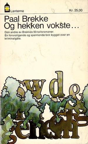 """""""Og hekken vokste"""" av Paal Brekke"""