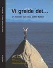 """""""Vi greide det - 21 historier som viser at det nytter!"""" av Dag Endal"""