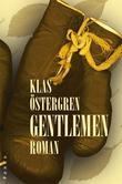 """Gentlemen"" av Klas Östergren"