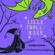 """""""Lille trollmann"""" av Kazuno Kohara"""