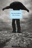 """""""Dikt & fortellinger"""" av Stig Sæterbakken"""