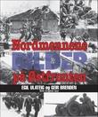 """""""Nordmennene på Østfronten - deres egen historie i bilder"""" av Egil Ulateig"""