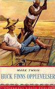 """""""Huck Finns opplevelser"""" av Mark Twain"""