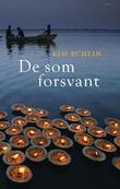 """""""De som forsvant"""" av Kim Echlin"""