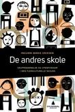 """""""De andres skole gruppedannelse og utenforskap i den flerkulturelle skolen"""" av Ingunn Marie Eriksen"""