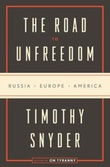"""The origins of unfreedom - Russia, Europe, America"" av Timothy Snyder"