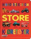 """""""Min første bok om store kjøretøyer"""" av Grete Helene Moen"""