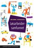 """""""Løsarbeidersamfunnet"""" av Line Eldring"""
