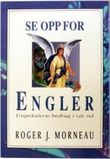 """""""Se opp for engler utspekulerte bedrag i vår tid"""" av Roger J. Morneau"""