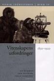 """""""Norsk idéhistorie. Bd. 4 - vitenskapens utfordringer"""" av Liv Bliksrud"""