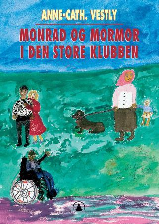 """""""Monrad og mormor i den store klubben"""" av Anne-Cath. Vestly"""