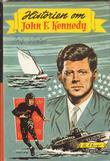 """""""Historien om president Kennedy"""" av Iris Vinton"""