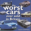 """The Worst Cars Ever Sold in Britain"" av Giles Chapman"