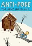 """""""Anti-Pode"""" av Tor Arve Røssland"""