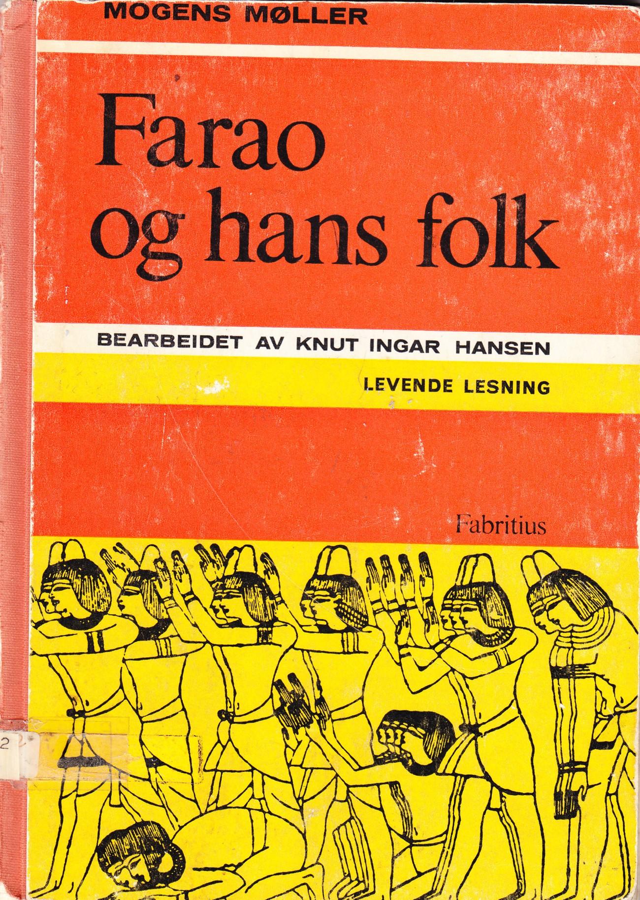 """""""Farao og hans folk - Levende lesning"""" av Mogens Møller"""