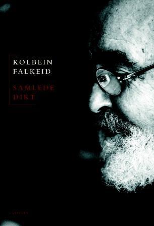 """""""Samlede dikt"""" av Kolbein Falkeid"""