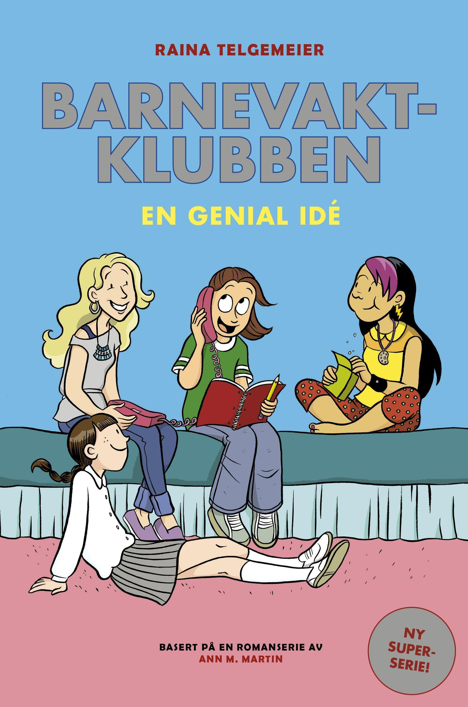 """""""En genial idé"""" av Raina Telgemeier"""