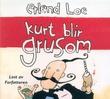 """""""Kurt blir grusom"""" av Erlend Loe"""