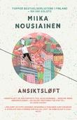 """""""Ansiktsløft"""" av Miika Nousiainen"""