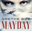 """Mayday"" av Grethe Bøe"
