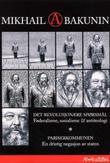 """""""Det revolusjonære spørsmål ; Pariserkommunen : en dristig negasjon av staten - føderalisme, sosialisme og antiteologi"""" av Mikhail Bakunin"""