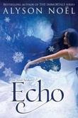 """""""Echo"""" av Alyson Noël"""