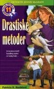 """""""Drastiske metoder"""" av Patricia H. Rushford"""
