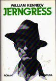 """Jerngress"" av William Kennedy"
