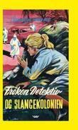"""""""Frøken Detektiv og slangekolonien"""" av Carolyn Keene"""