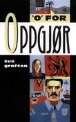 """""""O for oppgjør"""" av Sue Grafton"""