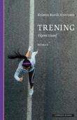 """""""Trening - viljens triumf"""" av Kristin Buvik Sivertsen"""
