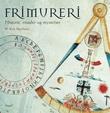 """""""Frimureri historie, ritualer og mysterier"""" av W. Kirk MacNulty"""