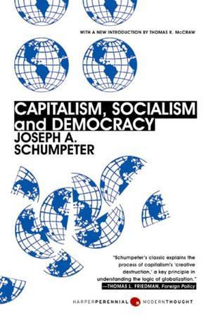 """Capitalism, Socialism and Democracy"" av Joseph Alois Schumpeter"