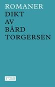 """""""Romaner - dikt"""" av Bård Torgersen"""