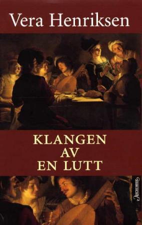 """""""Klangen av en lutt - beretningen om Jon Bentsson I"""" av Vera Henriksen"""