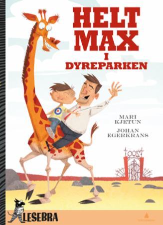 """""""Helt Max i dyreparken"""" av Mari Kjetun"""