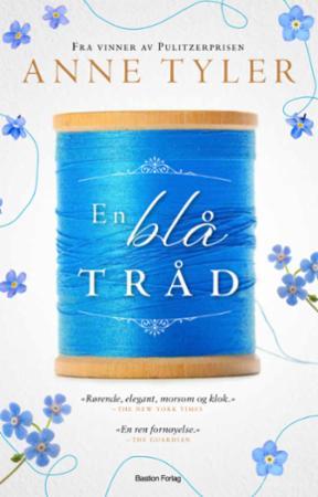 """""""En blå tråd"""" av Anne Tyler"""