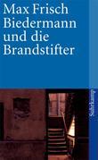 """""""Biedermann Und Die Brandstifter - Ein Lehrstück ohne Lehre"""" av Max Frisch"""