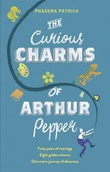 """The curious charms of Arthur Pepper"" av Phaedra Patrick"