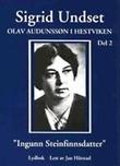 """""""Olav Audunssøn i Hestviken. Bd. 2 - Ingunn Steinfinnsdatter"""" av Sigrid Undset"""