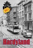 """""""Hardyland"""" av Rolf Eriksen"""
