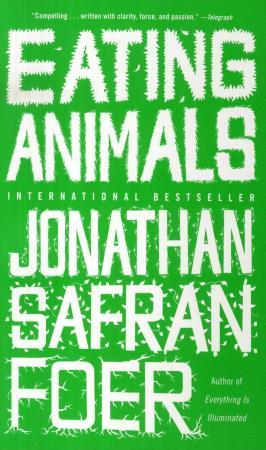 """""""Eating animals"""" av Jonathan Safran Foer"""