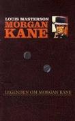"""""""Legenden om Morgan Kane"""" av Louis Masterson"""