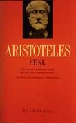 """""""Etikk - et hovedverk i Aristoteles' filosofi, også kalt Den Nikomakiske etikk"""" av Aristoteles"""