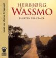 """""""Flukten fra Frank"""" av Herbjørg Wassmo"""