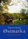 """""""Østmarka"""" av Sigurd Senje"""